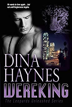 Wereking: A Paranormal Shapeshifter Romance Suspense (The Leopards Unleashed Series Book 2) by [Haynes, Dina]