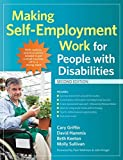 img - for Making Self-Employment Work for People with Disabilities by Cary Griffin M.A. (2014-02-21) book / textbook / text book