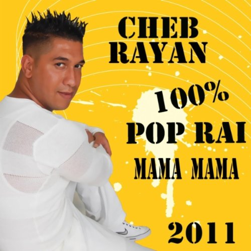 Mama Mama by Cheb Rayan on Amazon Music - Amazon.com