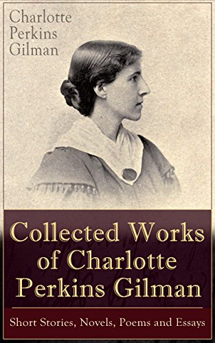 the problematic nature of the utopia in the novel herland by charlotte perkins gilman Charlotte perkins gilman is not ordinarily thought of as a humorist, but her feminist utopia, herland, is a very funny book this is written from memory, unfortunately quotations.