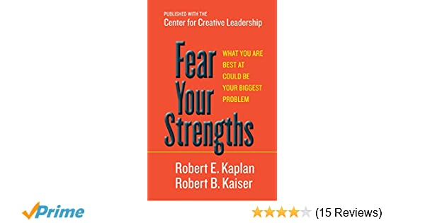 Fear Your Strengths: What You Are Best at Could Be Your