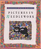 Pictures in Needlework, Shelley F. Lazar, 002569510X