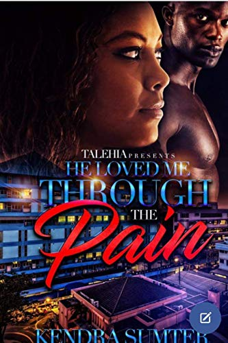 Books : He Loved Me Through the Pain