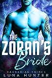 Download The Zoran's Bride (Scifi Alien Romance) (Barbarian Brides Book 1) in PDF ePUB Free Online