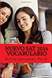 img - for Nuevo SAT 2016 Vocabulario by Blythe N. Grossberg Psy.D. (2015-07-21) book / textbook / text book