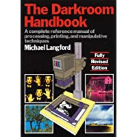 The Darkroom Handbook