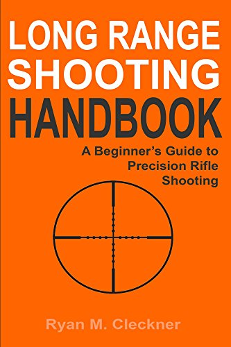 Long Range Shooting Handbook: Complete Beginner