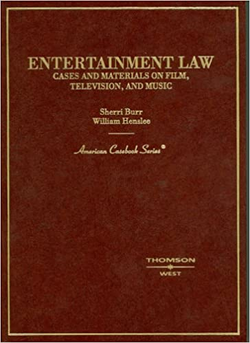 Epub-kirjat downloader Burr and Henslee's Entertainment Law, Cases and Materials on Film, Television and Music: 1st (First) Edition PDF