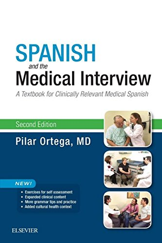Spanish and the Medical Interview: A Textbook for Clinically Relevant Medical Spanish Pdf
