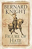 Figure of Hate (A Crowner John Mystery)