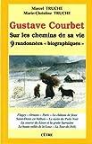 """Afficher """"Gustave Courbet, sur les chemins de sa vie"""""""