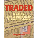 Traded: Inside the Most Lopsided Trades in Baseball History