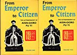 FROM EMPEROR TO CITIZEN--THE AUTOBIOGRAPHY OF AISIN-GIORO PU YI (TWO VOLUMES)