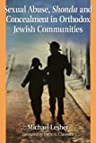 Sexual Abuse, Shonda and Concealment in Orthodox Jewish Communities, Michael Lane Lesher, 0786471255