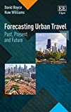 img - for Forecasting Urban Travel: Past, Present and Future book / textbook / text book