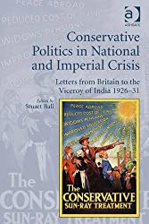 Conservative Politics in National and Imperial Crisis