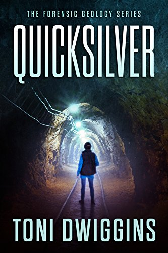 (Quicksilver (The Forensic Geology Series Book 1) )