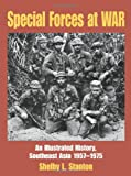 Special Forces at War, Shelby L. Stanton, 0760334498