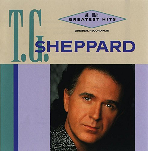 T.G. Sheppard - All-Time Greatest Hits by Warner Bros