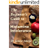 The Beginner's Guide to Histamine Intolerance