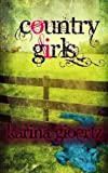 Country Girls, Karina Gioertz, 1489544003