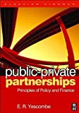 img - for Public-Private Partnerships (text only) by E. R. Yescombe book / textbook / text book