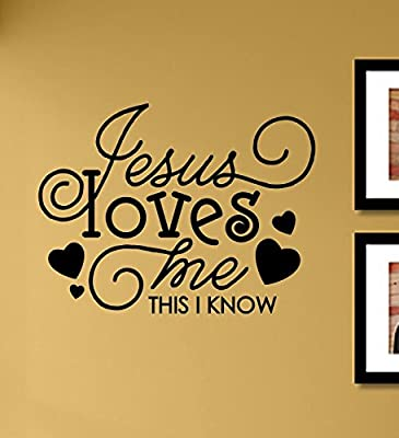 Jesus loves me this I know Vinyl Wall Art Decal Sticker