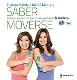 Saber moverse : cuídate y ponte en forma con los ejercicios de 'La mañana'