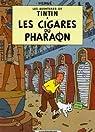 Les Aventures de Tintin, Tome 4 : Les cigares du Pharaon : Mini-album par Hergé