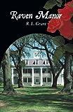 Raven Manor, R. L. Grant, 1440134367