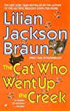 [The Cat Who Went up the Creek (Om)] (By: Lilian Jackson Braun) [published: February, 2003]