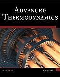 Advanced Thermodynamics, Scott Post, 1936420279