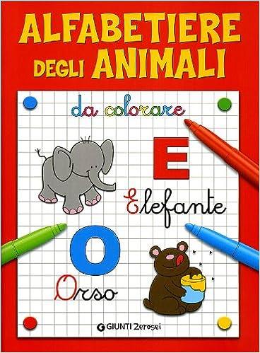 Amazonit Alfabetiere Degli Animali Da Colorare Ediz Illustrata