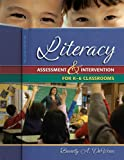 Literacy Assessment and Intervention for K-6 Classrooms, DeVries, Beverly A., 1890871826