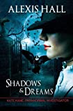 Shadows and Dreams, Alexis Hall, 1626491011