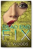 Dead End Fix: A Justice Novel
