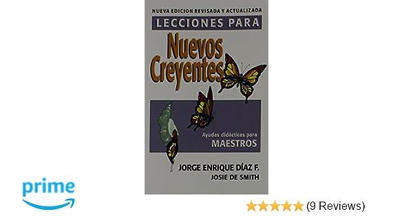 Lecciones Para Nuevos Creyentes Maestro Spanish Edition Jorge E