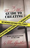 The Married Man's Guide to Cheating, Goodbar, 1450278167