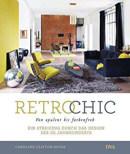 retro-chic-von-opulent-bis-farbenfroh-ein-streifzug-durch-das-design-des-20-jahrhunderts