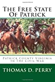 The Free State of Patrick, Thomas Perry, 1460928253