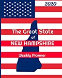 The Great State of New Hampshire Weekly Planner: 2020 Diary, Calendar, and Notebook