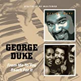 FROM ME TO YOU, REACH FOR IT BONUS TRACK by George Duke (2009-08-18)