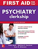 Image de First Aid for the Psychiatry Clerkship, Fourth Edition (First Aid Series)