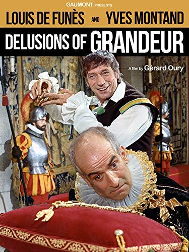 Delusions of Grandeur (aka La folie des grandeurs)