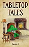 img - for Tabletop Tales (Volume 1) book / textbook / text book