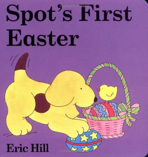 Spot's First Easter PDF