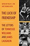 #9: The Luck of Friendship: The Letters of Tennessee Williams and James Laughlin
