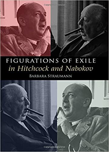 Figurations of Exile in Hitchcock and Nabokov: Amazon co uk: Barbara