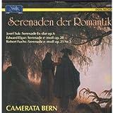Serenaden der Romantick - Josef Suk: Serenade E Major Op. 6 - Edward Elgar: Serenade in E Minor Op. 20 - Robert Fuchs: Serenade in E Minor Op. 21 Nr. 3