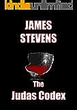 The Judas Codex - No secret remains hidden forever however well buried